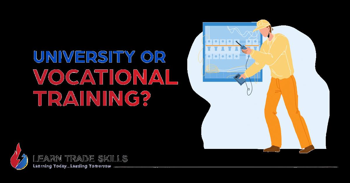 University or Vocational Training?